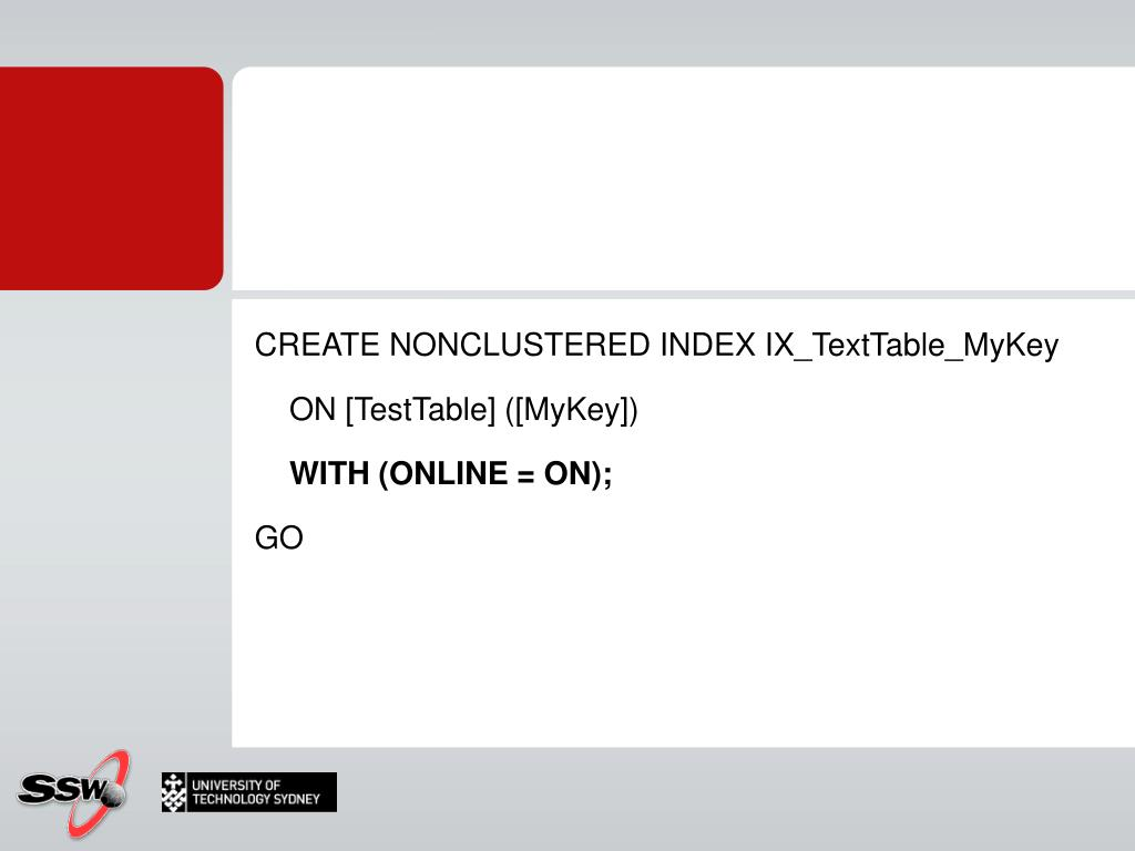CREATE NONCLUSTERED INDEX IX_TextTable_MyKey
