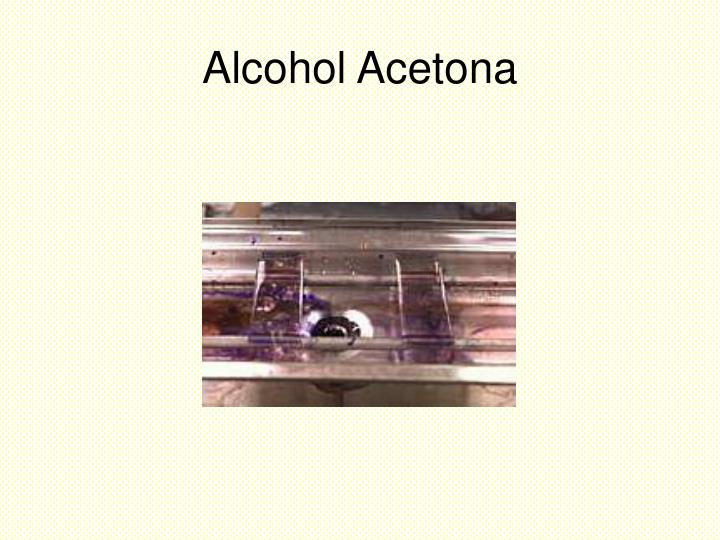 Alcohol Acetona