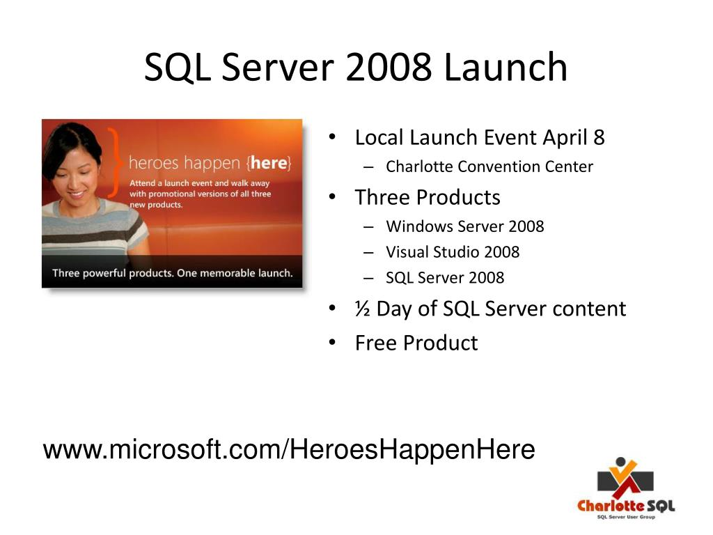 SQL Server 2008 Launch