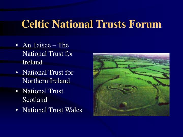 Celtic National Trusts Forum
