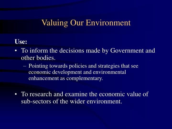 Valuing Our Environment
