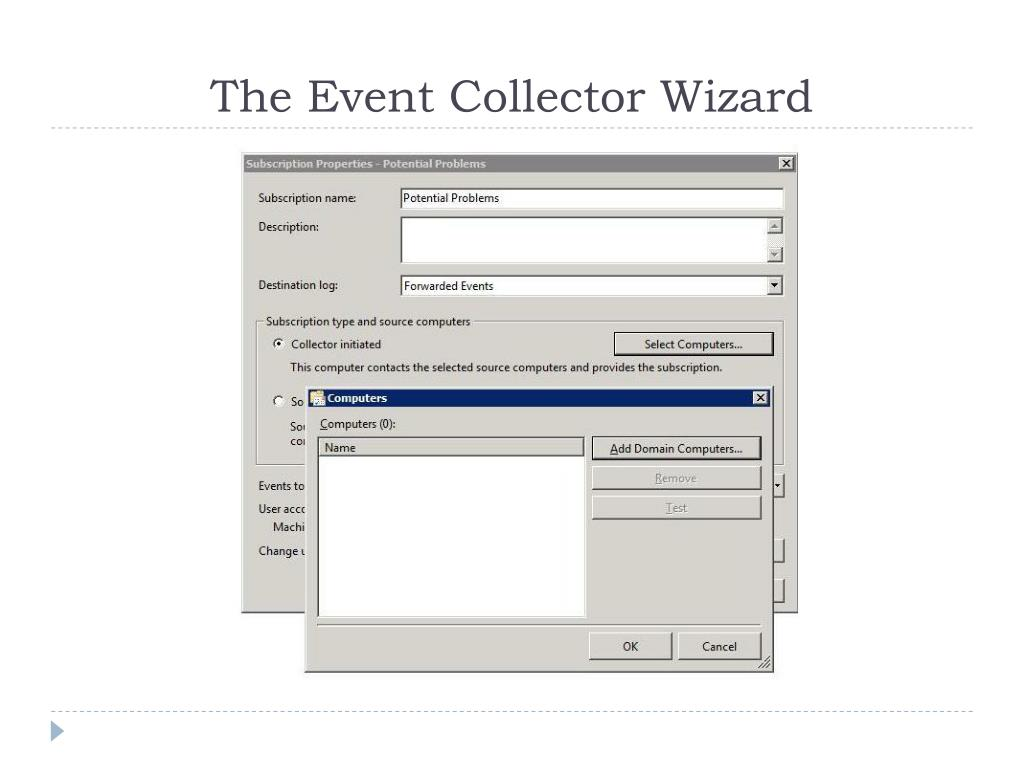 The Event Collector Wizard
