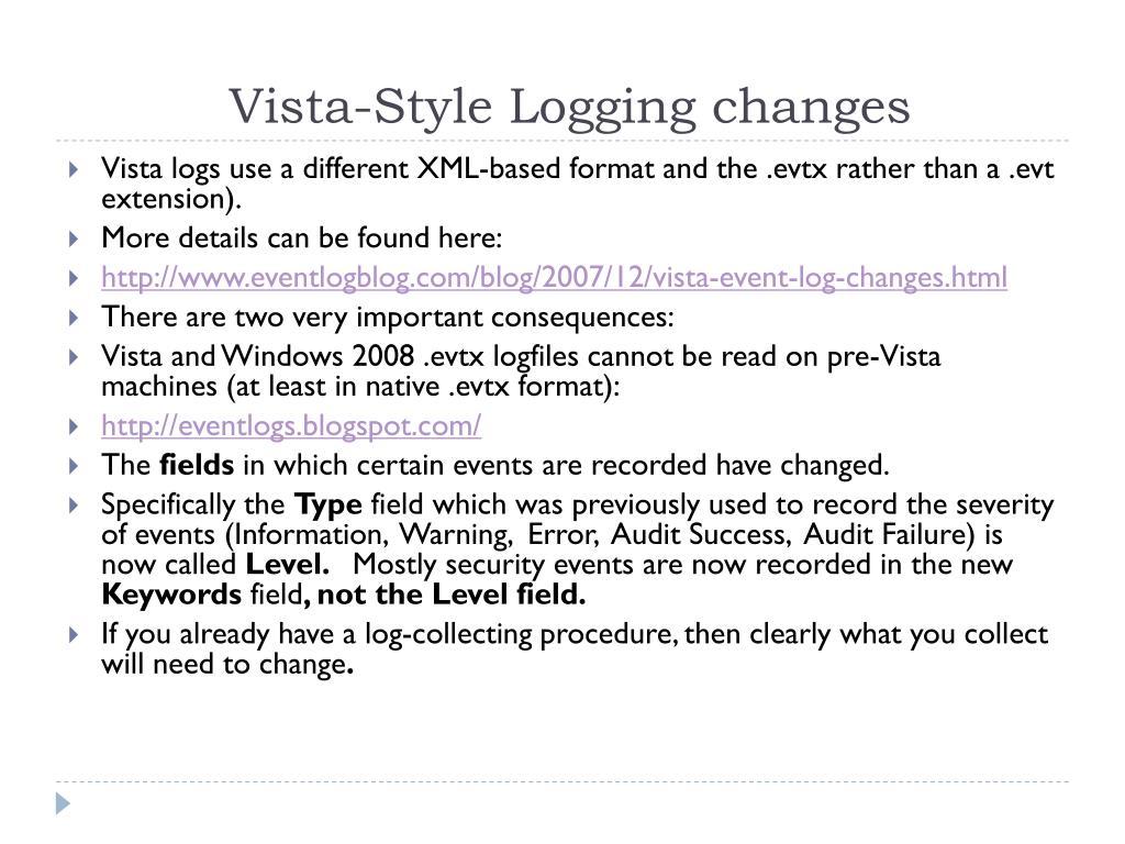 Vista-Style Logging changes