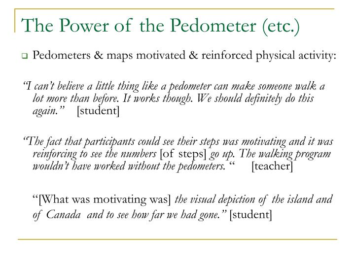 The Power of the Pedometer (etc.)