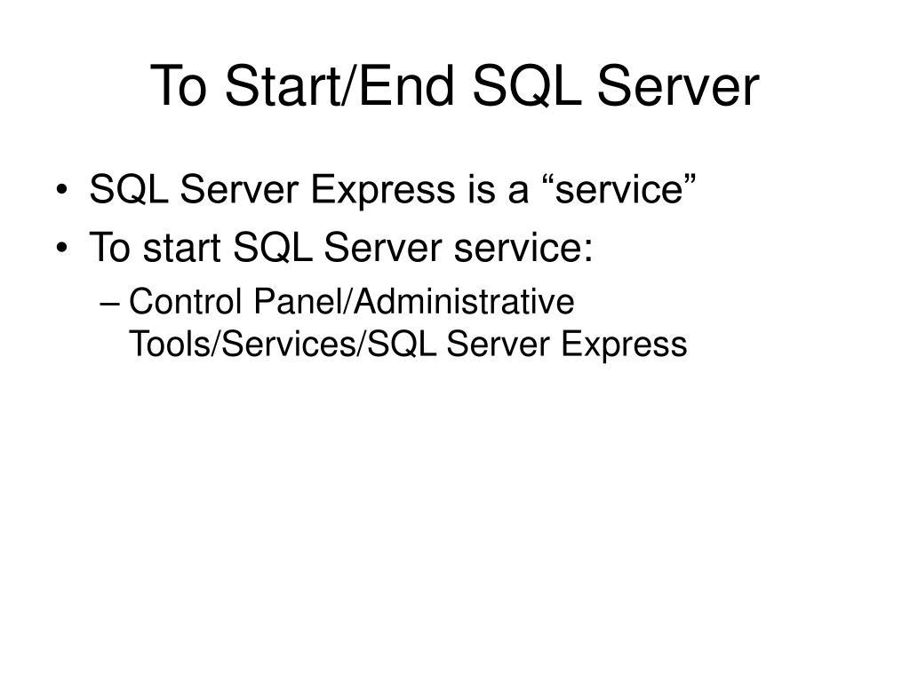 To Start/End SQL Server