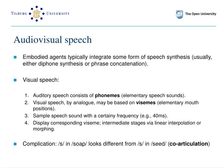 Audiovisual speech