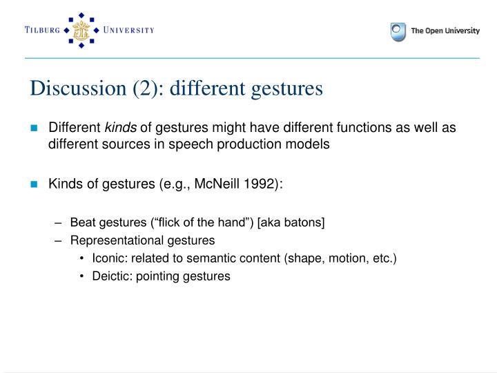 Discussion (2): different gestures