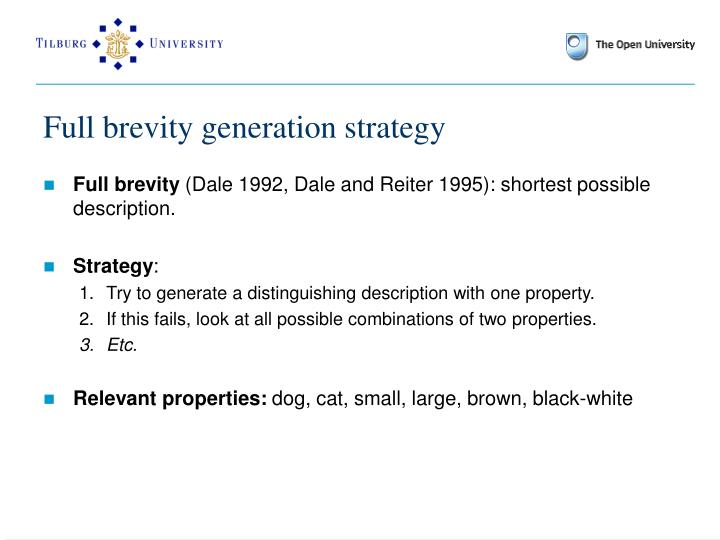 Full brevity generation strategy