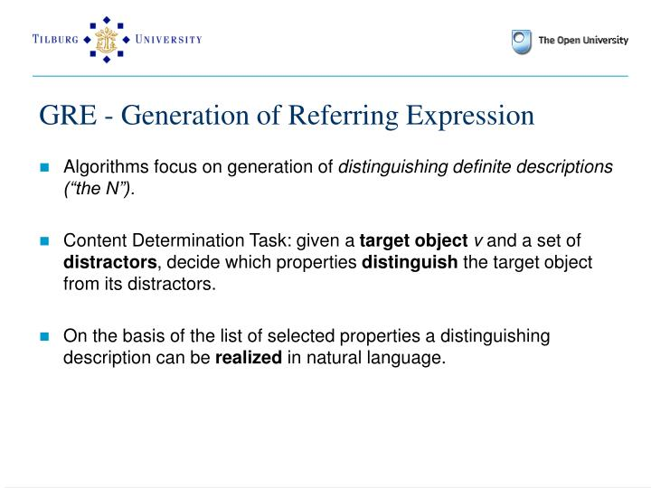 GRE - Generation of Referring Expression
