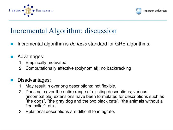 Incremental Algorithm: discussion