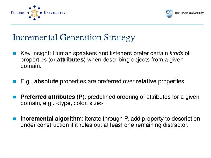 Incremental Generation Strategy