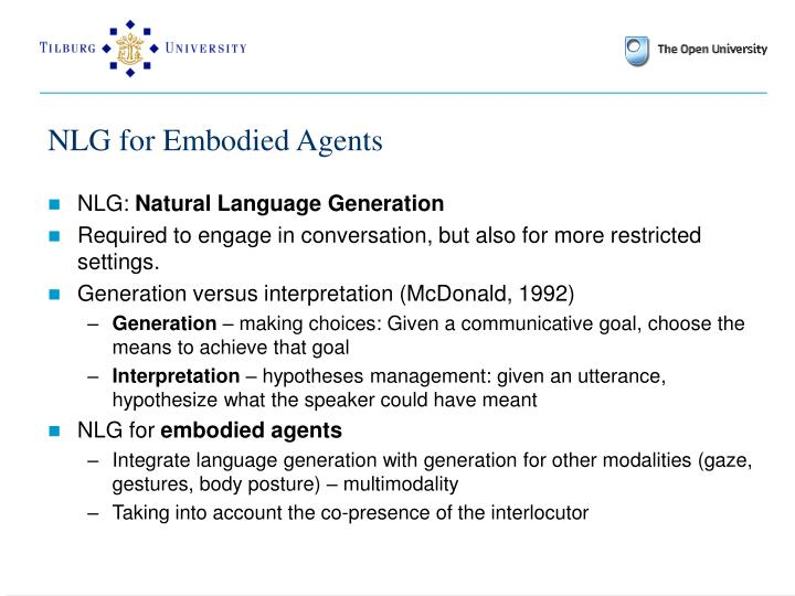 NLG for Embodied Agents