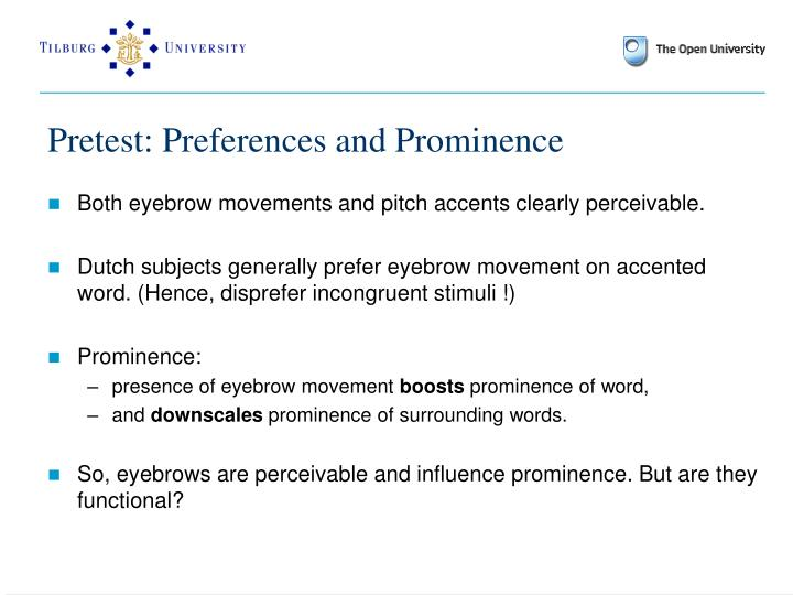 Pretest: Preferences and Prominence
