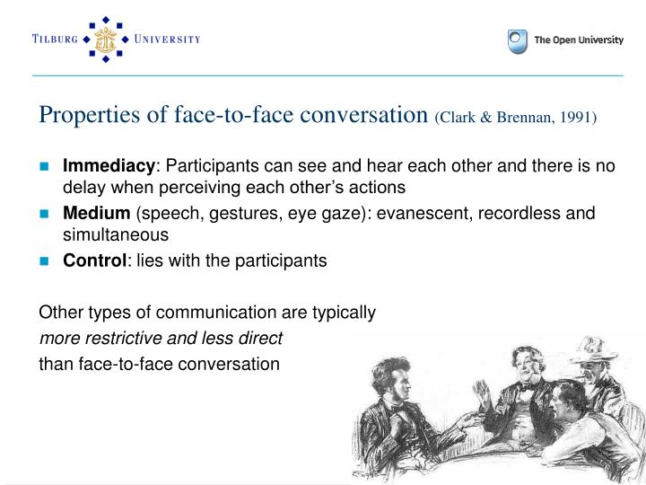 Properties of face-to-face conversation