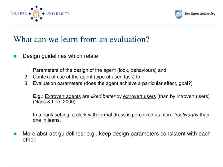 What can we learn from an evaluation?