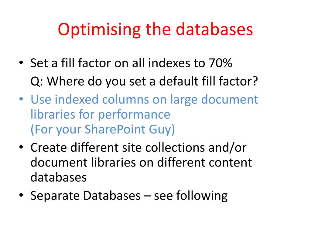 Optimising the databases