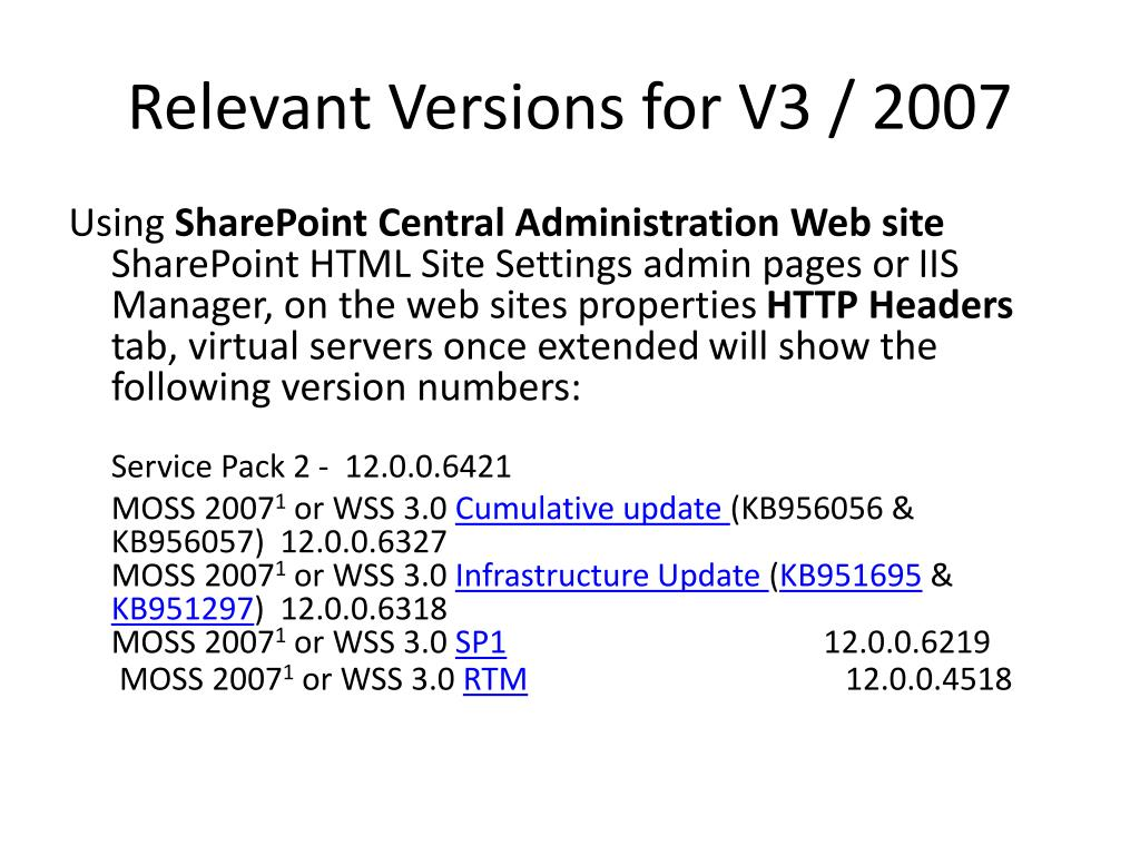 Relevant Versions for V3 / 2007