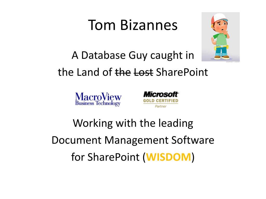 Tom Bizannes