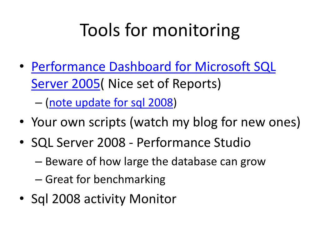 Tools for monitoring