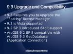 9 3 upgrade and compatibility9