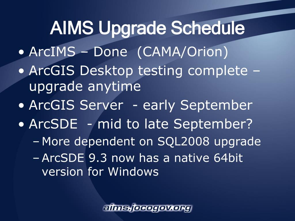 AIMS Upgrade Schedule