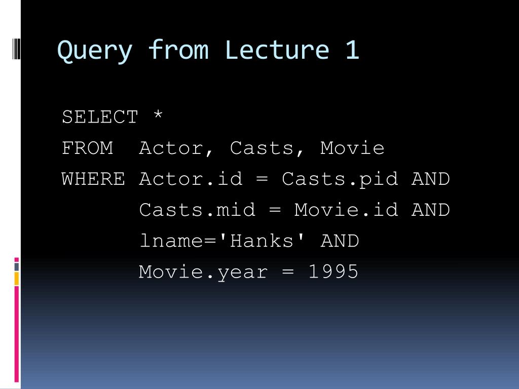 Query from Lecture 1