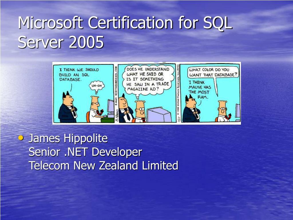 Microsoft Certification for SQL Server 2005