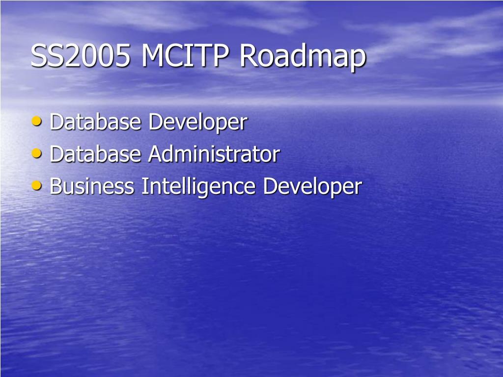 SS2005 MCITP Roadmap