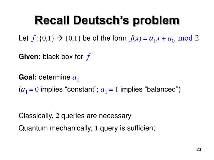 Recall Deutsch's problem