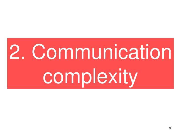 2. Communication