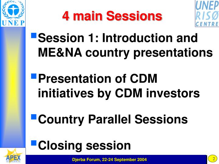 4 main sessions