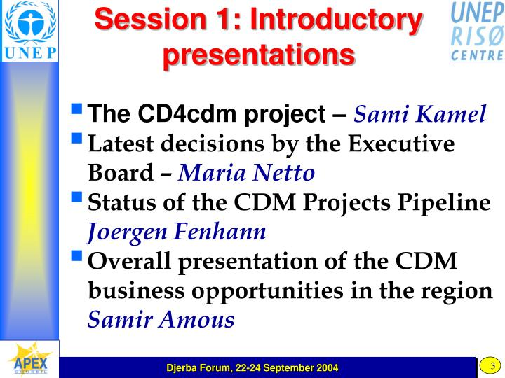 Session 1: Introductory presentations