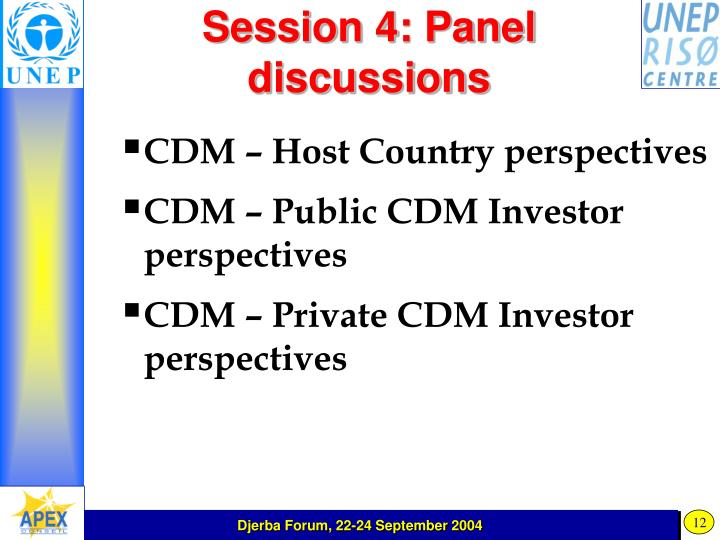 Session 4: Panel discussions