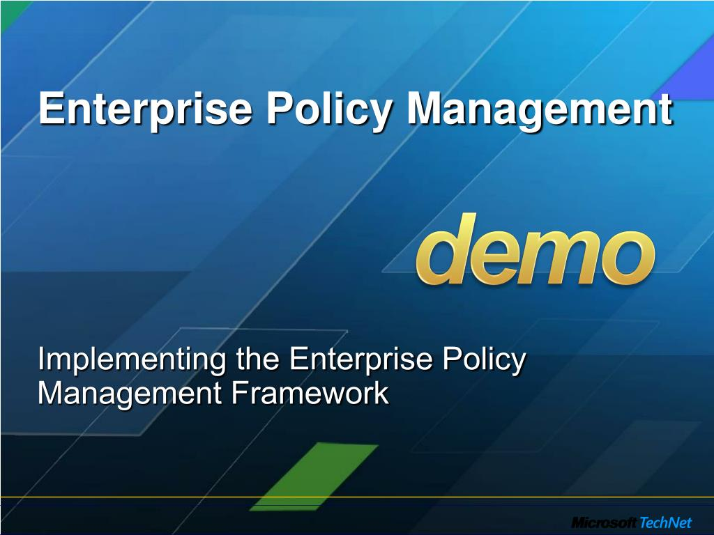 Enterprise Policy Management