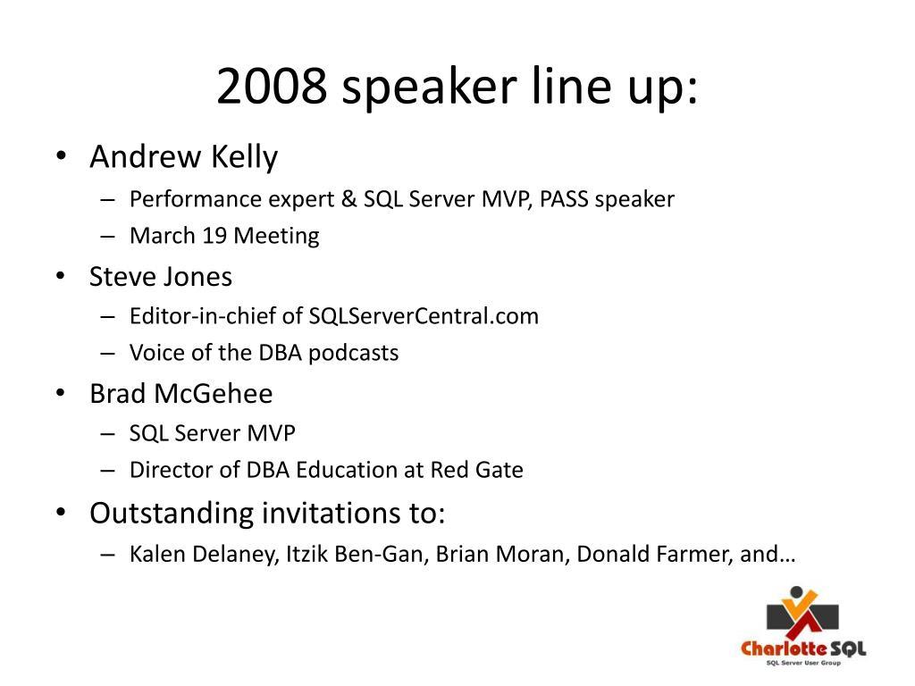 2008 speaker line up: