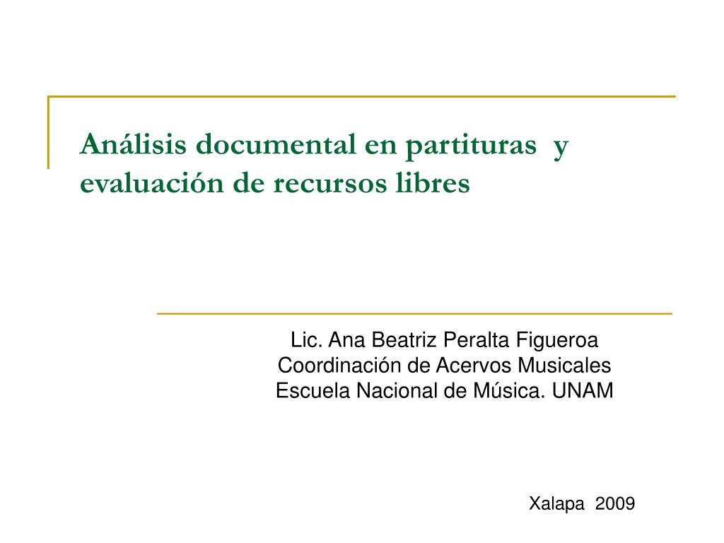 Análisis documental en partituras  y  evaluación de recursos libres