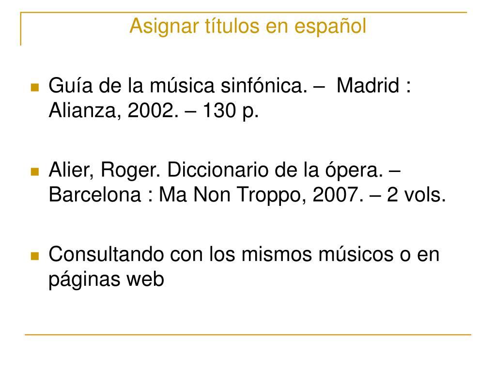 Asignar títulos en español
