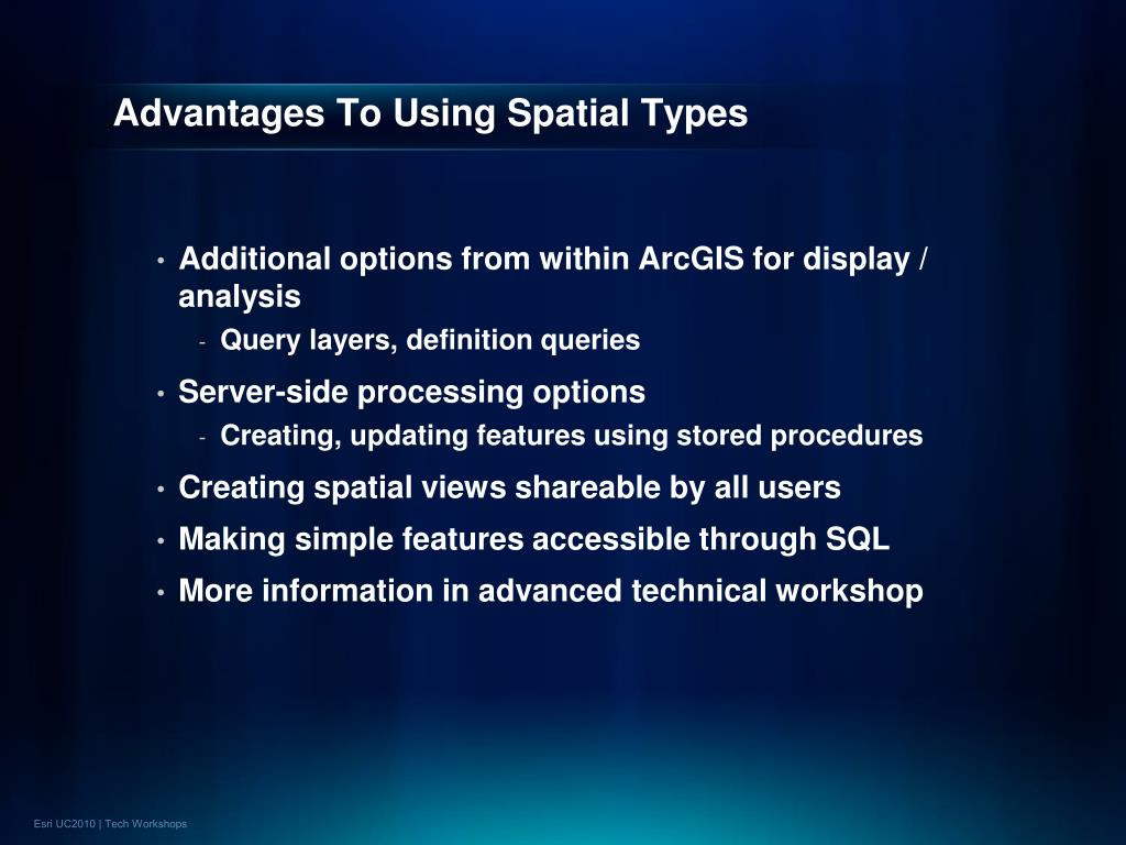 Advantages To Using Spatial Types