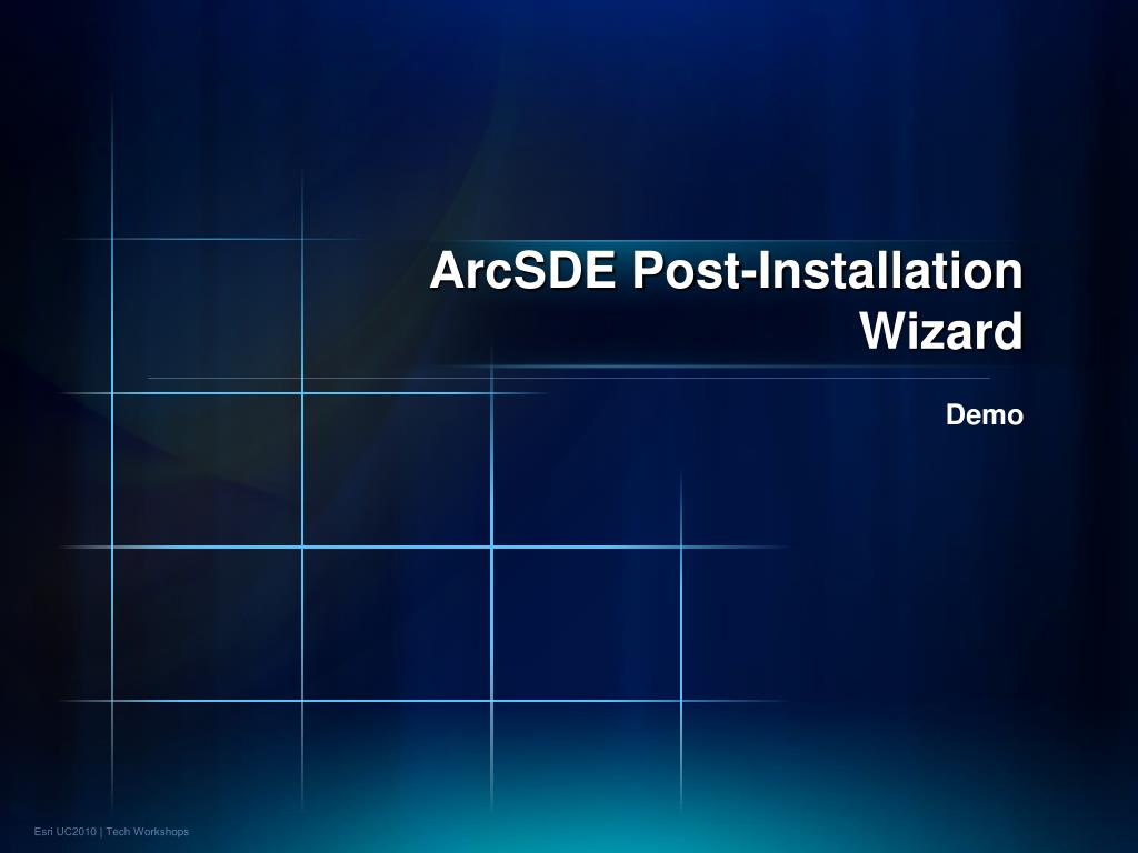 ArcSDE Post-Installation