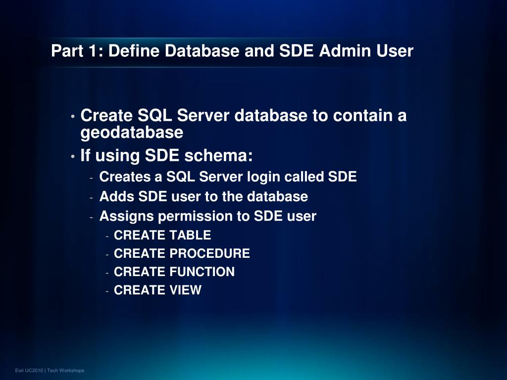 Part 1: Define Database and SDE Admin User
