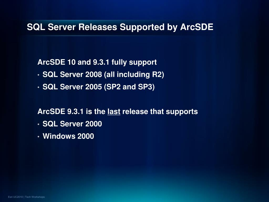 SQL Server Releases Supported by ArcSDE