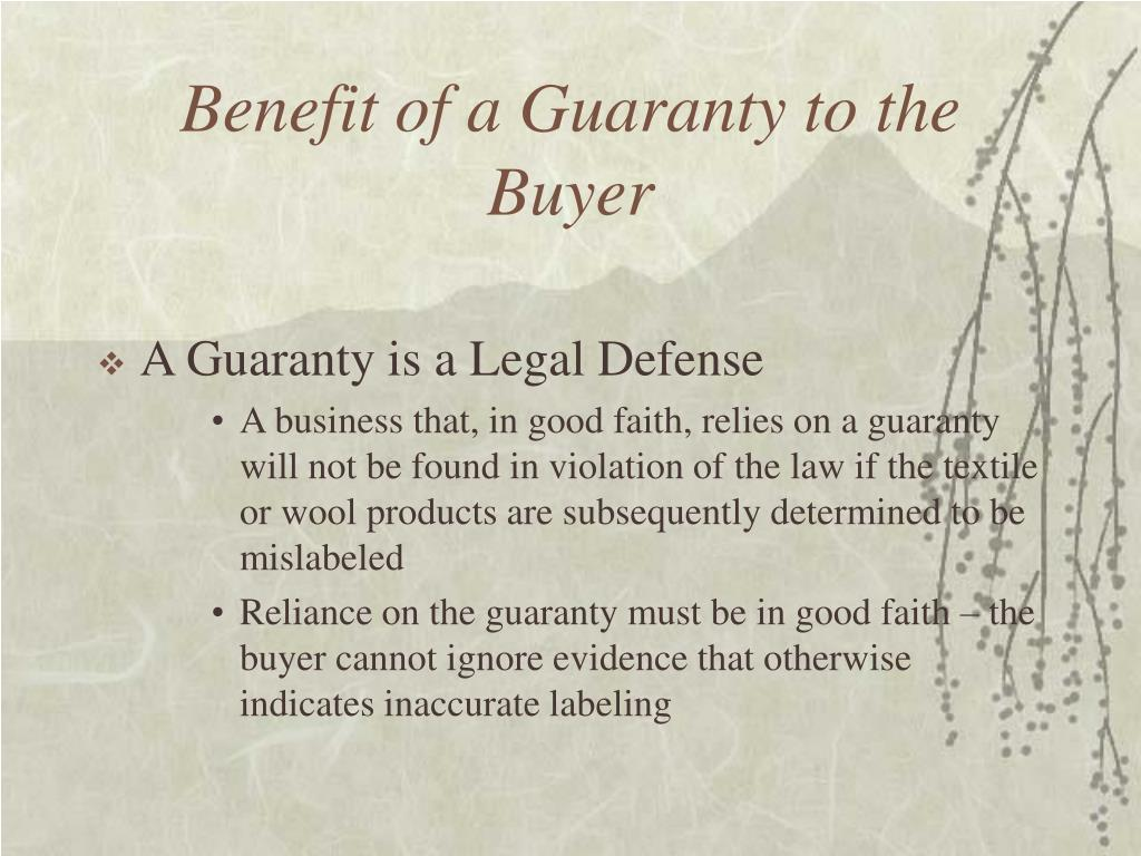 Benefit of a Guaranty to the Buyer