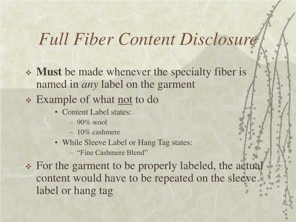 Full Fiber Content Disclosure