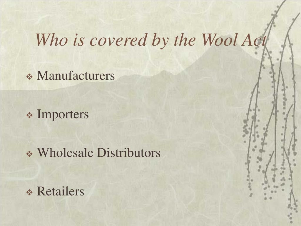 Who is covered by the Wool Act