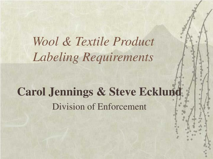 Wool textile product labeling requirements