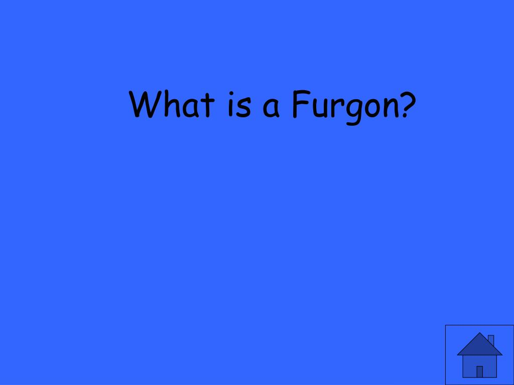 What is a Furgon?