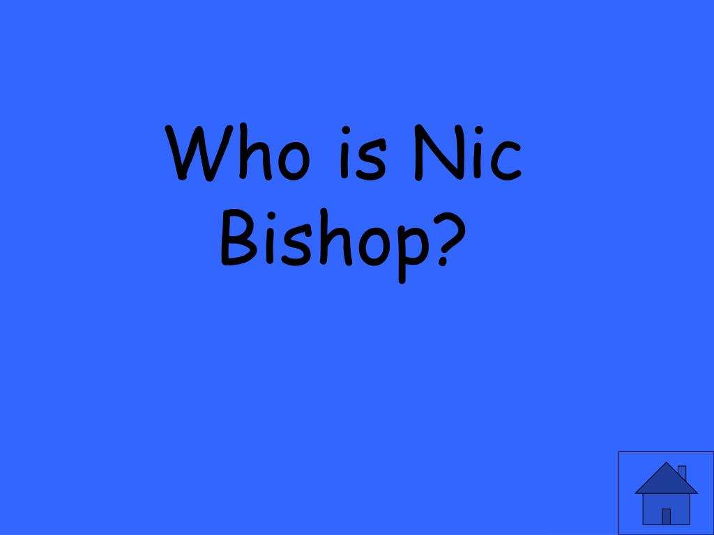 Who is Nic Bishop?