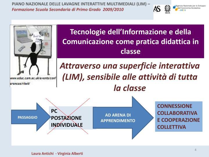 Tecnologie dell'Informazione e della Comunicazione come pratica didattica in classe