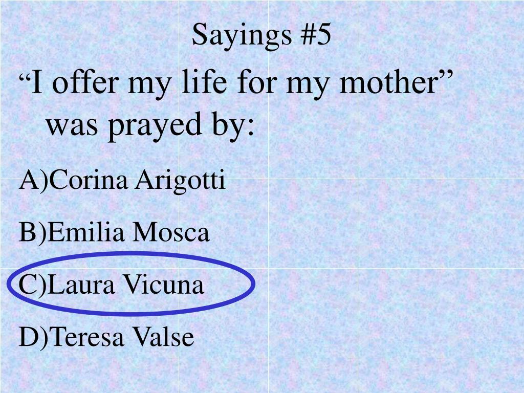 Sayings #5
