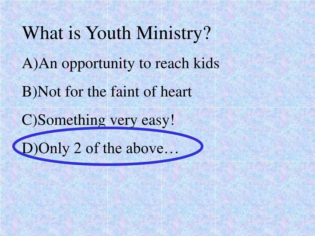 What is Youth Ministry?